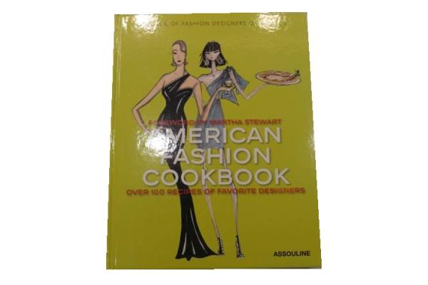 American Fashion Cook Book Foreword By Martha Stewart