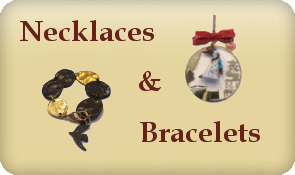 Necklaces and Bracelets